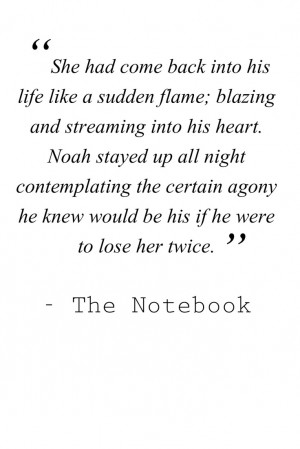 ... can be so much better than reality! quote from The Notebook