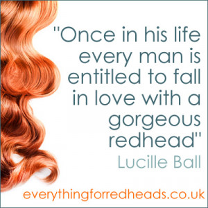 ... www.everythingforredheads.co.uk/fun/redhead-quotes-in-pictures Like