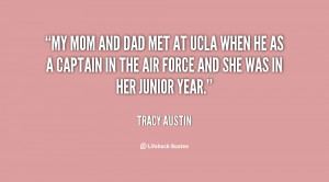 quote-Tracy-Austin-my-mom-and-dad-met-at-ucla-62657.png