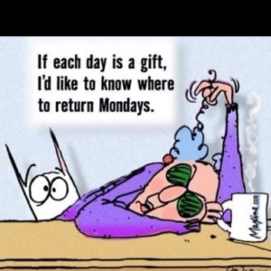 Monday is almost over