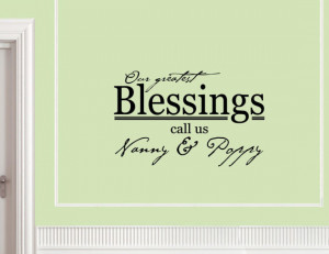 Vinyl Wall words quotes and sayings - #0741 Our greatest blessings ...