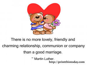 There is no more lovely,friendly and charming relationship, communion ...