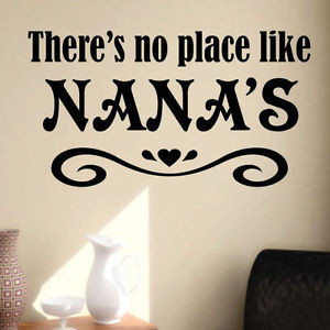 Vinyl-Wall-Lettering-Quotes-No-Place-Like-Nana-Grandma-Decal-choice ...