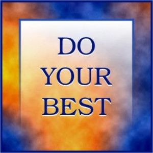 Do Your Best - Message in three words