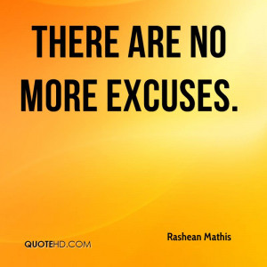 There Are No More Excuses. - Rashean Mathis
