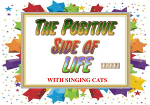 Life Quotes - with singing cats