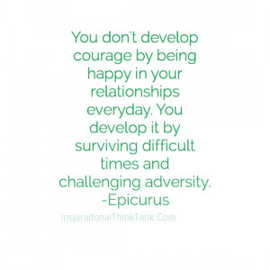 ... +courage-Inspirational+Quotes-Inspiring+Quotes-Motivating+Quotes.png