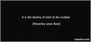 More Waverley Lewis Root Quotes