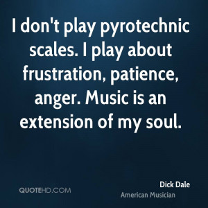 Dick Dale Music Quotes