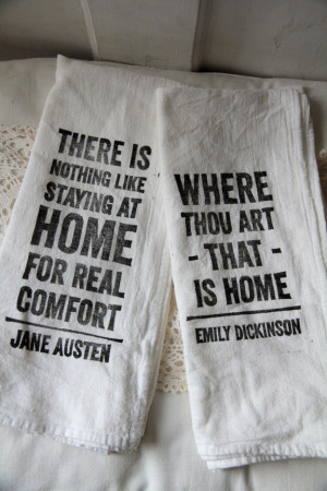 Flour Sack Tea Towels - Home Quotes (set of 2)