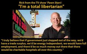 rick harrison is a libertarian pawn stars