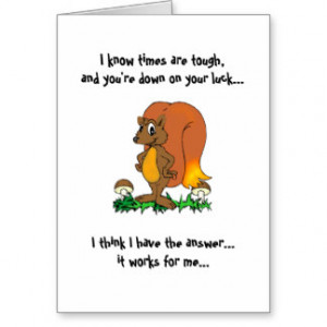 Hope things get better... greeting cards