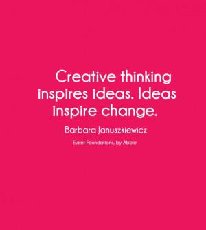 ... inspire change. barbara januszkiewicz event foundations, by abbie