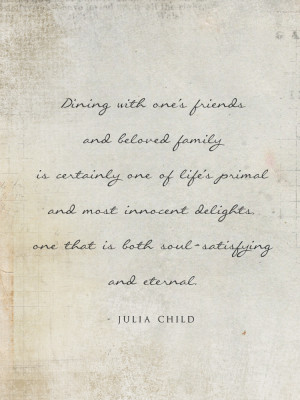 Julia Child quote from This Lunch Rox