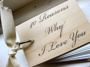 40th Birthday Gift Idea: 40 Reasons Why I Love You