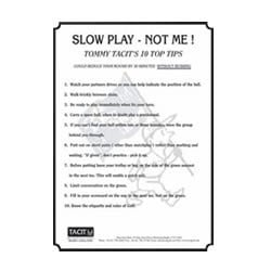 Slow Play Tips Sign