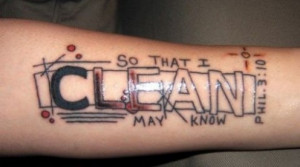 Tattoo Ideas: Quotes on Addiction, Sobriety, Recovery