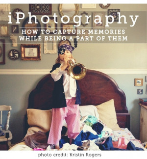 How to capture memories while being a part of them #iphotography