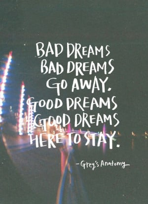Bad Dream, Good Dream -