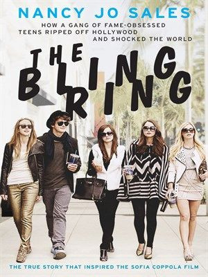 New arrival: The Bling Ring by Nancy Jo Sales
