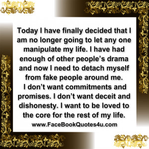 Today I have finally decided that I am no longer going to let any