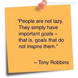 Lazy People Quotes People are not lazy