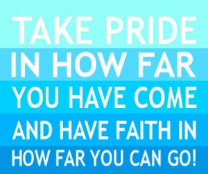 Be proud of your accomplishments! | Quotes