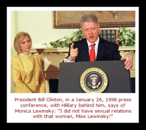 ... Bill Clinton and 22-year-old White House intern Monica Lewinsky