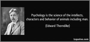 Psychology is the science of the intellects, characters and behavior ...