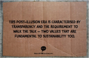 This post-illusion era is characterised by transparency and the ...