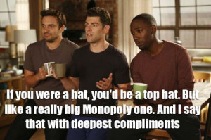 New Girl Quote - Nick, Schmidt, and Winston