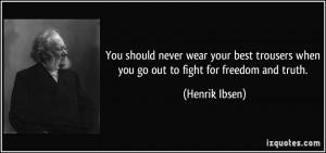 More Henrik Ibsen Quotes