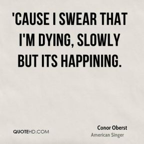 Love Quotes About Slowly Dying