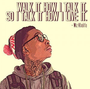 Wiz khalifa rapper celebrity sayings quotes and live