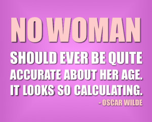 TAGS : age , quote , woman , women's age