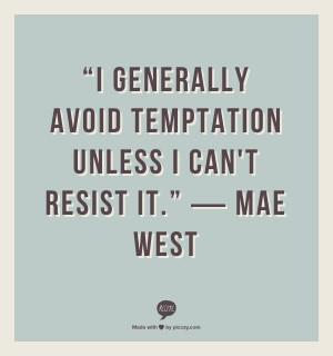 Avoiding Temptation Quotes
