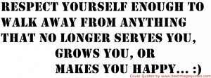 Respect Yourself Quotes For Girls Respect yourself enough to