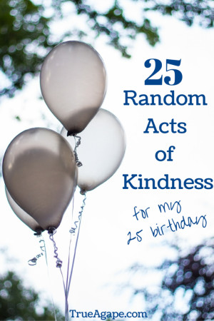 Best Birthday Ever- Random Acts of Kindness