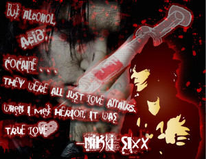 Nikki Sixx Quotes Nikki sixx: herion by