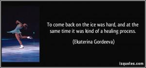 More Ekaterina Gordeeva Quotes