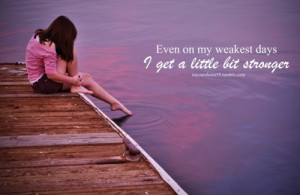 """Quote: Sara Evans, """"A Little Bit Stronger""""Picture: http://www ..."""