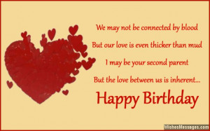 ... second parent but the love between us is inherent. Happy birthday