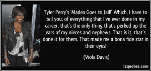 Tyler Perry's 'Madea Goes to Jail!' Which, I have to tell you, of ...