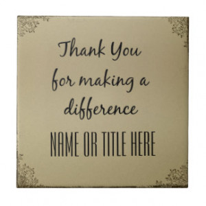 Thank you for Making a Difference Ceramic Tiles