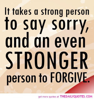 takes-strong-person-say-sorry-life-quotes-sayings-pictures.jpg