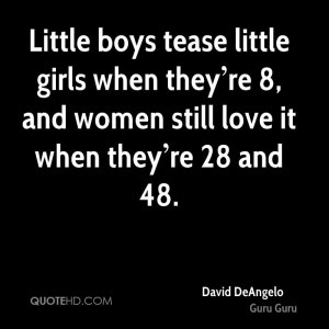 Little boys tease little girls when they re 8, and women still love ...