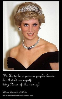 ... be a queen in people's hearts...