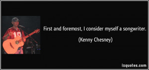 More Kenny Chesney Quotes