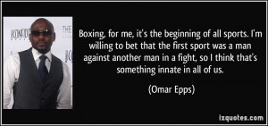 More Omar Epps Quotes