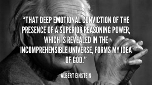 quote-Albert-Einstein-that-deep-emotional-conviction-of-the-presence ...